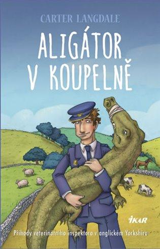 Aligátor v koupelně - Carter Langdale | Booksquad.ink