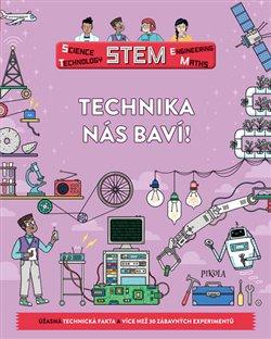 Obálka titulu Technika nás baví!