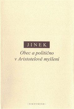Obálka titulu Obec a politično v Aristotelově myšlení