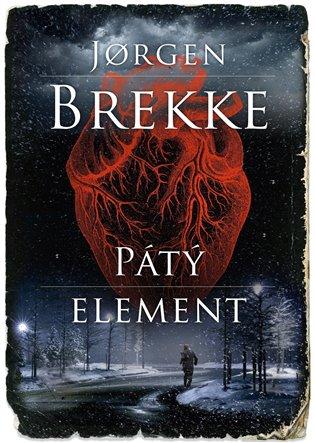 Pátý element - Jorgen Brekke   Booksquad.ink