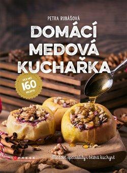 Obálka titulu Domácí medová kuchařka