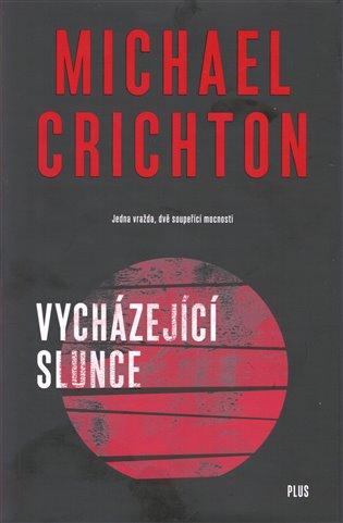 Vycházející slunce - Michael Crichton | Booksquad.ink