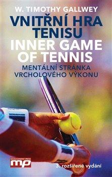 Obálka titulu Vnitřní hra tenisu - Inner Game of Tennis