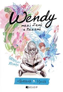 Wendy mezi Zemí a Nezemí