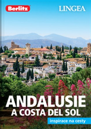 Andalusie a Costa del Sol - Inspirace na cesty - - | Booksquad.ink