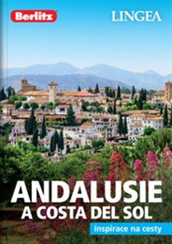 Obálka titulu Andalusie a Costa del Sol - Inspirace na cesty