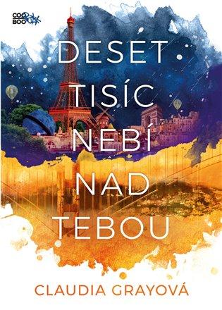 Deset tisíc nebí nad tebou - Claudia Grayová | Booksquad.ink