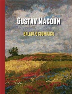 Gustav Macoun – Balada o soumraku