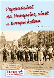 Vzpomínání na Humpolec, vlast a Evropu kolem
