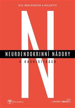 Obálka titulu Neuroendokrinní nádory v kasuistikách