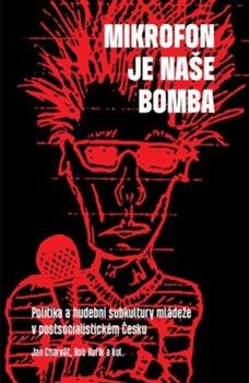 Obálka titulu Mikrofon je naše bomba