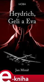 Heydrich, Geli a Eva