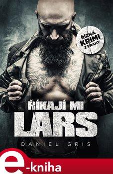 Obálka titulu Říkají mi Lars