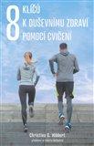 Obálka knihy 8 klíčů k duševnímu zdraví pomocí cvičení