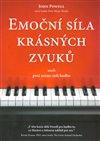 Obálka knihy Emoční síla krásných zvuků aneb proč máme rádi hudbu