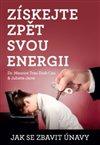Obálka knihy Získejte zpět svou energii