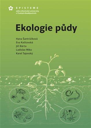 Ekologie půdy - Jiří Bárta, | Booksquad.ink