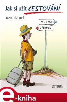 Jak si užít cestování