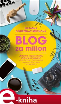 Blog za milion - Natasha Courtenay-Smith e-kniha