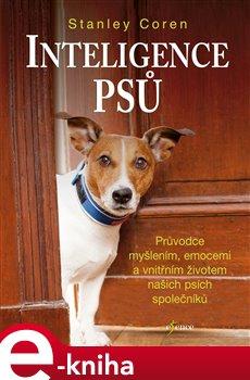 Inteligence psů - Stanley Coren e-kniha