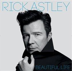Beautiful Life - Rick Astley