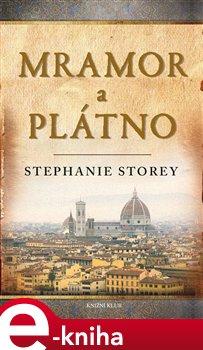 Mramor a plátno - Stephanie Storey e-kniha