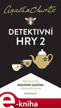 Christie: Detektivní hry 2 - Agatha Christie e-kniha
