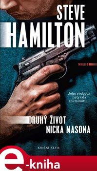 Druhý život Nicka Masona - Steve Hamilton e-kniha