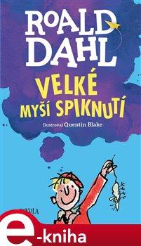 Velké myší spiknutí - Roald Dahl e-kniha