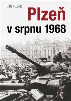 Obálka titulu Plzeň v srpnu 1968