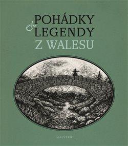 Obálka titulu Pohádky a legendy z Walesu