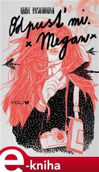 Obálka titulu Odpusť mi, Megan