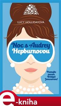 Noc s Audrey Hepburnovou