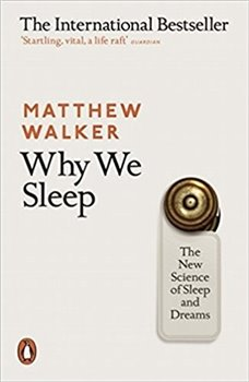 Obálka titulu Why We Sleep: The New Science of Sleep and Dreams