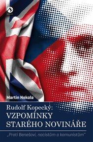 Rudolf Kopecký: Vzpomínky starého novináře
