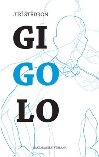 Gigolo - Jiří Štědroň | Booksquad.ink