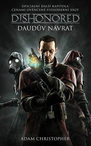 Dishonored- Daudův návrat - Adam Christopher | Booksquad.ink