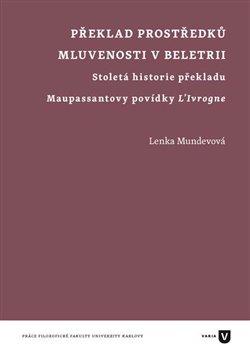 Obálka titulu Překlad prostředků mluvenosti v beletrii