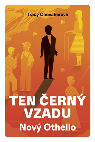 Ten černý vzadu: Nový Othello - Tracy Chevalierová | Booksquad.ink
