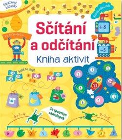 Obálka titulu Sčítání a odčítání - kniha aktivit