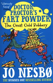 Doctor Proctor´s Fart Powder - The Great Gold Robbery