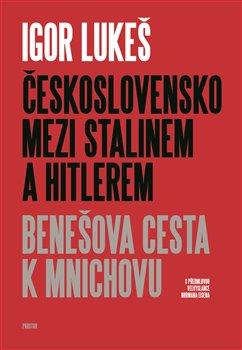 Obálka titulu Československo mezi Stalinem a Hitlerem