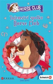 Obálka titulu Schleich: Tajemství spolku Horse Club