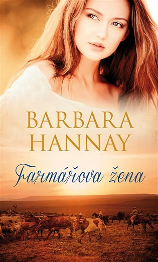 Farmářova žena - Barbara Hannay | Booksquad.ink