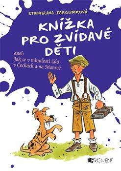 Obálka titulu Knížka pro zvídavé děti