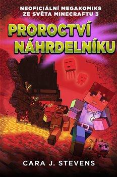 Obálka titulu Proroctví náhrdelníku: Neoficiální megakomiks ze světa Minecraftu 3