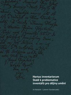 Obálka titulu Hortus inventariorum. Statě k problematice inventářů pro dějiny umění