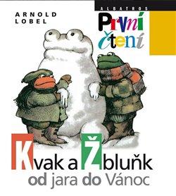 Obálka titulu Kvak a Žbluňk od jara do Vánoc