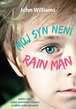 Obálka titulu Můj syn není Rain Man