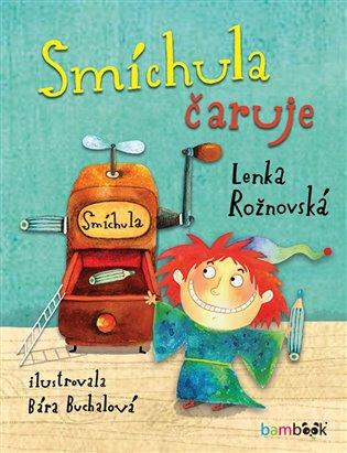 Smíchula čaruje - Lenka Rožnovská | Booksquad.ink